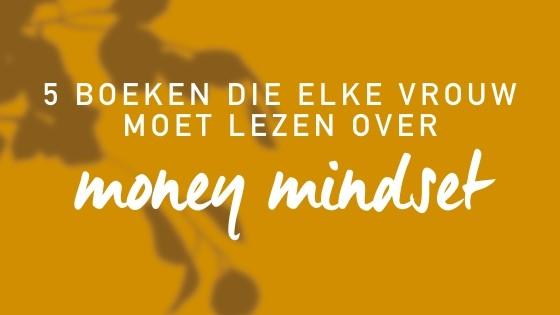 5 boeken die elke vrouw moet lezen over money mindset